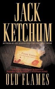 Old Flames Jack Ketchum